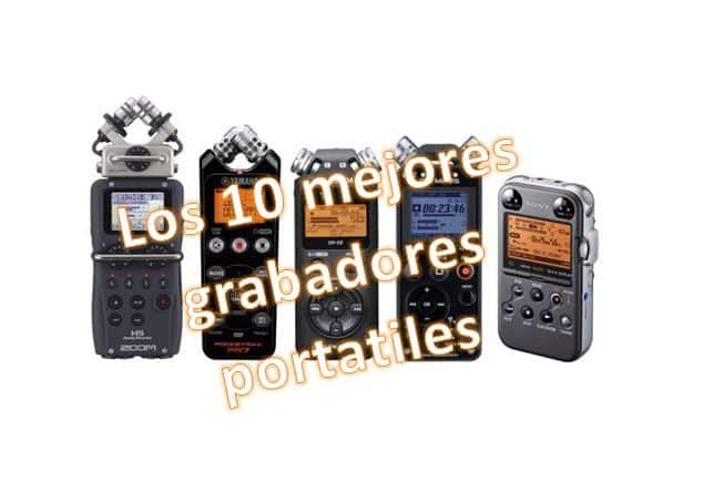 ¿Cuales son los 10 mejores grabadores de audio portatiles?